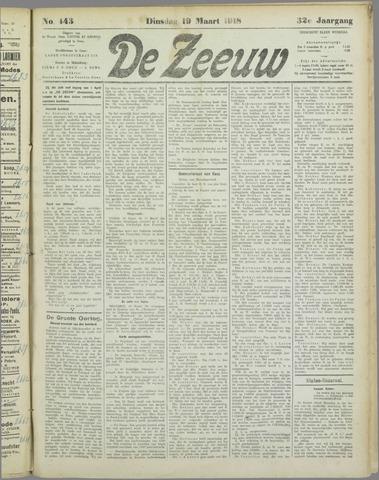 De Zeeuw. Christelijk-historisch nieuwsblad voor Zeeland 1918-03-19