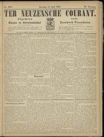 Ter Neuzensche Courant. Algemeen Nieuws- en Advertentieblad voor Zeeuwsch-Vlaanderen / Neuzensche Courant ... (idem) / (Algemeen) nieuws en advertentieblad voor Zeeuwsch-Vlaanderen 1885-04-11