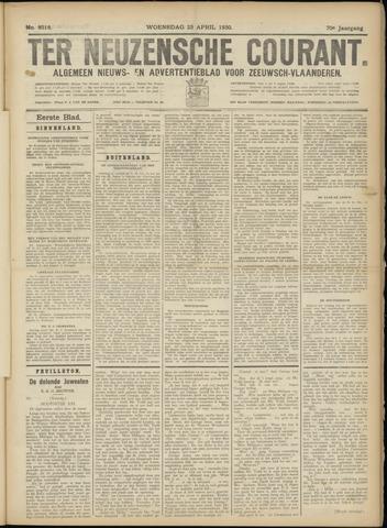 Ter Neuzensche Courant. Algemeen Nieuws- en Advertentieblad voor Zeeuwsch-Vlaanderen / Neuzensche Courant ... (idem) / (Algemeen) nieuws en advertentieblad voor Zeeuwsch-Vlaanderen 1930-04-23