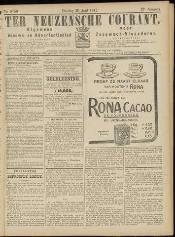 Ter Neuzensche Courant. Algemeen Nieuws- en Advertentieblad voor Zeeuwsch-Vlaanderen / Neuzensche Courant ... (idem) / (Algemeen) nieuws en advertentieblad voor Zeeuwsch-Vlaanderen 1912-04-30
