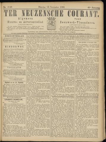 Ter Neuzensche Courant. Algemeen Nieuws- en Advertentieblad voor Zeeuwsch-Vlaanderen / Neuzensche Courant ... (idem) / (Algemeen) nieuws en advertentieblad voor Zeeuwsch-Vlaanderen 1901-11-12