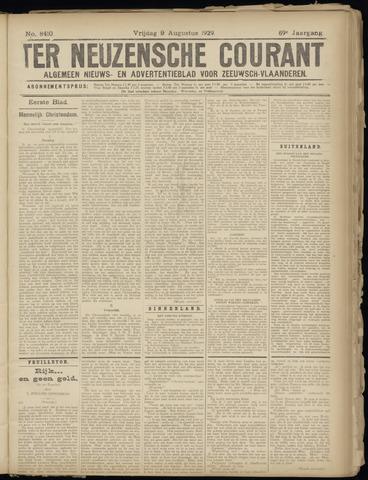 Ter Neuzensche Courant. Algemeen Nieuws- en Advertentieblad voor Zeeuwsch-Vlaanderen / Neuzensche Courant ... (idem) / (Algemeen) nieuws en advertentieblad voor Zeeuwsch-Vlaanderen 1929-08-09