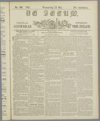 De Zeeuw. Christelijk-historisch nieuwsblad voor Zeeland 1912-05-22
