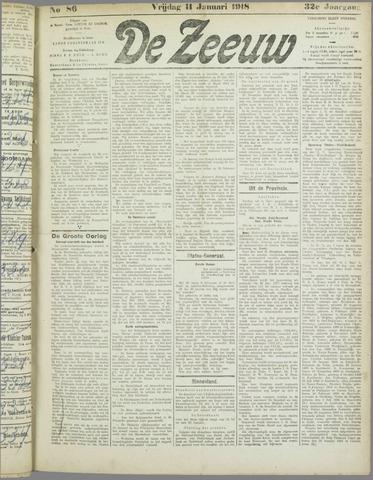 De Zeeuw. Christelijk-historisch nieuwsblad voor Zeeland 1918-01-11