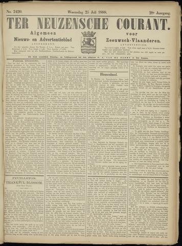 Ter Neuzensche Courant. Algemeen Nieuws- en Advertentieblad voor Zeeuwsch-Vlaanderen / Neuzensche Courant ... (idem) / (Algemeen) nieuws en advertentieblad voor Zeeuwsch-Vlaanderen 1888-07-25