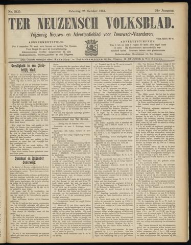 Ter Neuzensch Volksblad. Vrijzinnig nieuws- en advertentieblad voor Zeeuwsch- Vlaanderen / Zeeuwsch Nieuwsblad. Nieuws- en advertentieblad voor Zeeland 1913-10-25