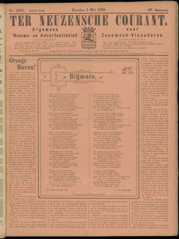 Ter Neuzensche Courant. Algemeen Nieuws- en Advertentieblad voor Zeeuwsch-Vlaanderen / Neuzensche Courant ... (idem) / (Algemeen) nieuws en advertentieblad voor Zeeuwsch-Vlaanderen 1909-05-01