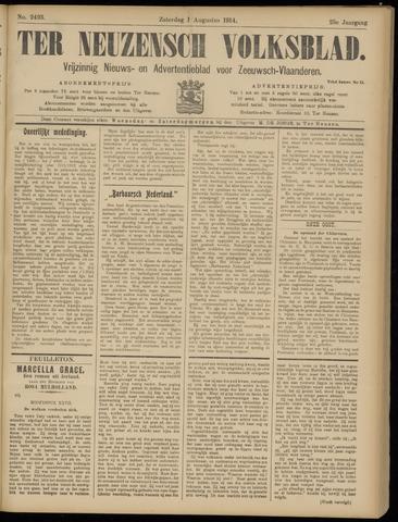 Ter Neuzensch Volksblad. Vrijzinnig nieuws- en advertentieblad voor Zeeuwsch- Vlaanderen / Zeeuwsch Nieuwsblad. Nieuws- en advertentieblad voor Zeeland 1914-08-01