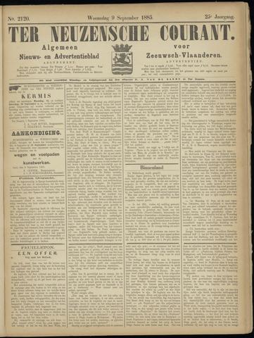 Ter Neuzensche Courant. Algemeen Nieuws- en Advertentieblad voor Zeeuwsch-Vlaanderen / Neuzensche Courant ... (idem) / (Algemeen) nieuws en advertentieblad voor Zeeuwsch-Vlaanderen 1885-09-09