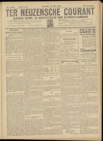 Ter Neuzensche Courant. Algemeen Nieuws- en Advertentieblad voor Zeeuwsch-Vlaanderen / Neuzensche Courant ... (idem) / (Algemeen) nieuws en advertentieblad voor Zeeuwsch-Vlaanderen 1936-05-22