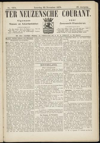 Ter Neuzensche Courant. Algemeen Nieuws- en Advertentieblad voor Zeeuwsch-Vlaanderen / Neuzensche Courant ... (idem) / (Algemeen) nieuws en advertentieblad voor Zeeuwsch-Vlaanderen 1879-11-22