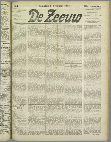De Zeeuw. Christelijk-historisch nieuwsblad voor Zeeland 1921-02-01