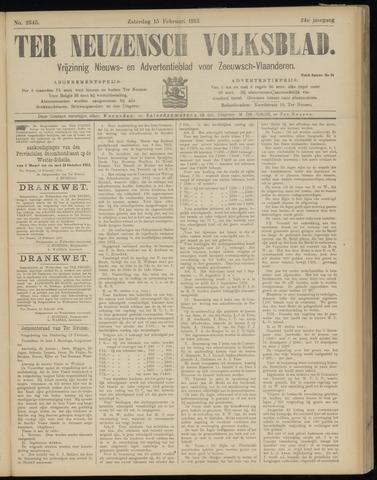 Ter Neuzensch Volksblad. Vrijzinnig nieuws- en advertentieblad voor Zeeuwsch- Vlaanderen / Zeeuwsch Nieuwsblad. Nieuws- en advertentieblad voor Zeeland 1913-02-15