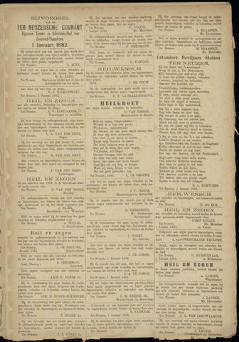Ter Neuzensche Courant. Algemeen Nieuws- en Advertentieblad voor Zeeuwsch-Vlaanderen / Neuzensche Courant ... (idem) / (Algemeen) nieuws en advertentieblad voor Zeeuwsch-Vlaanderen 1882-01-01