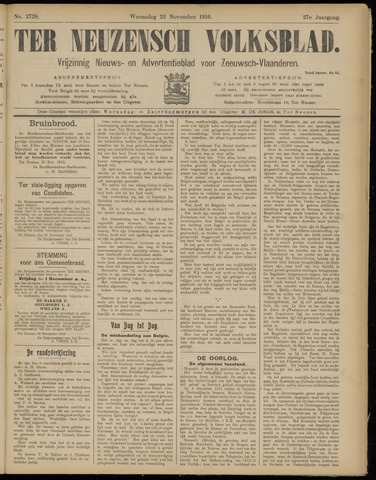 Ter Neuzensch Volksblad. Vrijzinnig nieuws- en advertentieblad voor Zeeuwsch- Vlaanderen / Zeeuwsch Nieuwsblad. Nieuws- en advertentieblad voor Zeeland 1916-11-22