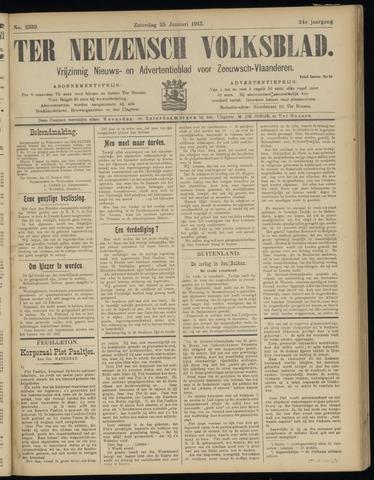 Ter Neuzensch Volksblad. Vrijzinnig nieuws- en advertentieblad voor Zeeuwsch- Vlaanderen / Zeeuwsch Nieuwsblad. Nieuws- en advertentieblad voor Zeeland 1913-01-25