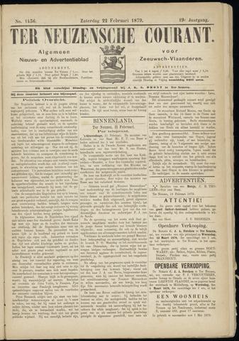 Ter Neuzensche Courant. Algemeen Nieuws- en Advertentieblad voor Zeeuwsch-Vlaanderen / Neuzensche Courant ... (idem) / (Algemeen) nieuws en advertentieblad voor Zeeuwsch-Vlaanderen 1879-02-22