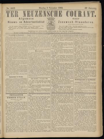 Ter Neuzensche Courant. Algemeen Nieuws- en Advertentieblad voor Zeeuwsch-Vlaanderen / Neuzensche Courant ... (idem) / (Algemeen) nieuws en advertentieblad voor Zeeuwsch-Vlaanderen 1903-11-03