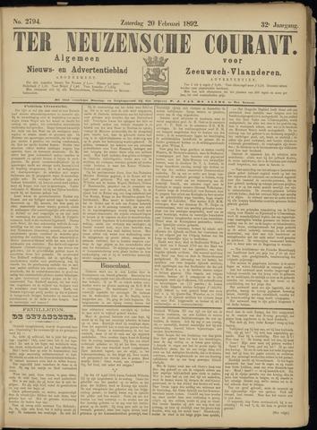Ter Neuzensche Courant. Algemeen Nieuws- en Advertentieblad voor Zeeuwsch-Vlaanderen / Neuzensche Courant ... (idem) / (Algemeen) nieuws en advertentieblad voor Zeeuwsch-Vlaanderen 1892-02-20