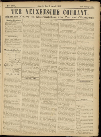 Ter Neuzensche Courant. Algemeen Nieuws- en Advertentieblad voor Zeeuwsch-Vlaanderen / Neuzensche Courant ... (idem) / (Algemeen) nieuws en advertentieblad voor Zeeuwsch-Vlaanderen 1919-04-03