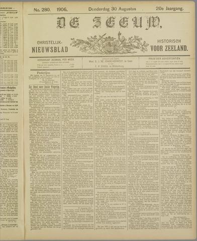De Zeeuw. Christelijk-historisch nieuwsblad voor Zeeland 1906-08-30