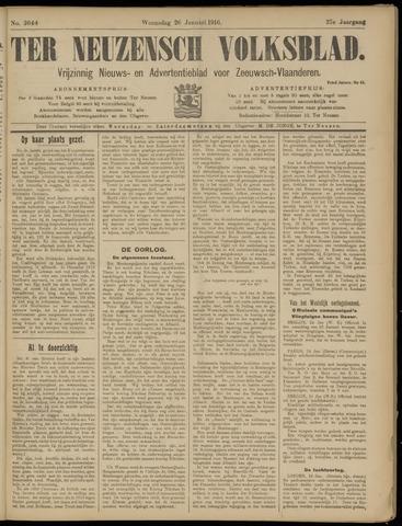 Ter Neuzensch Volksblad. Vrijzinnig nieuws- en advertentieblad voor Zeeuwsch- Vlaanderen / Zeeuwsch Nieuwsblad. Nieuws- en advertentieblad voor Zeeland 1916-01-26