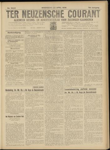 Ter Neuzensche Courant. Algemeen Nieuws- en Advertentieblad voor Zeeuwsch-Vlaanderen / Neuzensche Courant ... (idem) / (Algemeen) nieuws en advertentieblad voor Zeeuwsch-Vlaanderen 1936-04-22