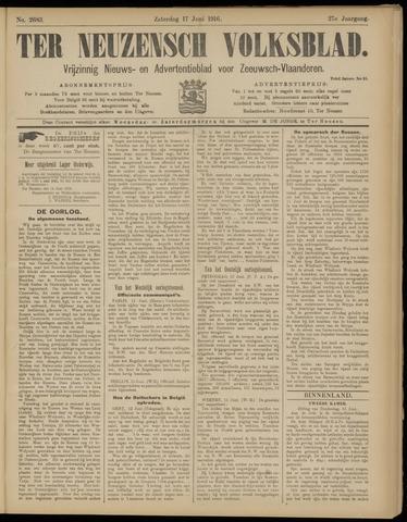 Ter Neuzensch Volksblad. Vrijzinnig nieuws- en advertentieblad voor Zeeuwsch- Vlaanderen / Zeeuwsch Nieuwsblad. Nieuws- en advertentieblad voor Zeeland 1916-06-17