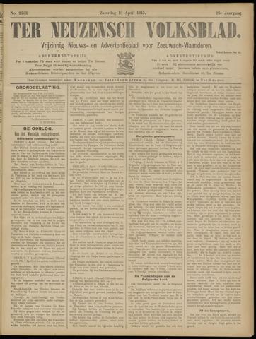 Ter Neuzensch Volksblad. Vrijzinnig nieuws- en advertentieblad voor Zeeuwsch- Vlaanderen / Zeeuwsch Nieuwsblad. Nieuws- en advertentieblad voor Zeeland 1915-04-10