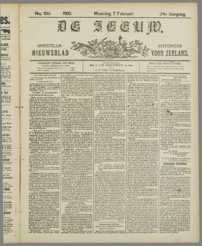De Zeeuw. Christelijk-historisch nieuwsblad voor Zeeland 1910-02-07