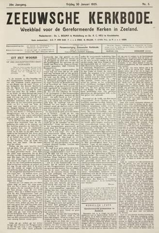 Zeeuwsche kerkbode, weekblad gewijd aan de belangen der gereformeerde kerken/ Zeeuwsch kerkblad 1925-01-30