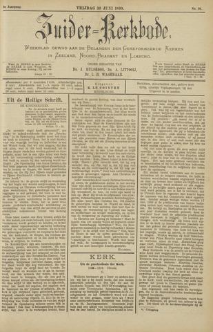 Zuider Kerkbode, Weekblad gewijd aan de belangen der gereformeerde kerken in Zeeland, Noord-Brabant en Limburg. 1899-06-30