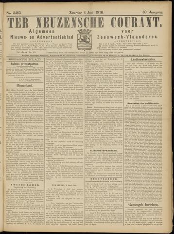 Ter Neuzensche Courant. Algemeen Nieuws- en Advertentieblad voor Zeeuwsch-Vlaanderen / Neuzensche Courant ... (idem) / (Algemeen) nieuws en advertentieblad voor Zeeuwsch-Vlaanderen 1910-06-04