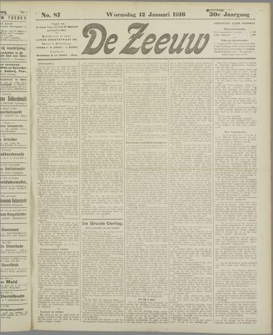 De Zeeuw. Christelijk-historisch nieuwsblad voor Zeeland 1916-01-12