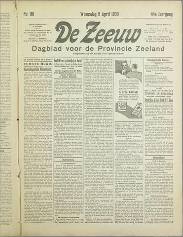 De Zeeuw. Christelijk-historisch nieuwsblad voor Zeeland 1930-04-09