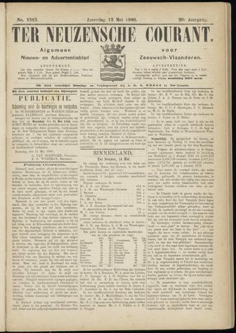 Ter Neuzensche Courant. Algemeen Nieuws- en Advertentieblad voor Zeeuwsch-Vlaanderen / Neuzensche Courant ... (idem) / (Algemeen) nieuws en advertentieblad voor Zeeuwsch-Vlaanderen 1880-05-15