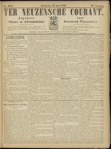 Ter Neuzensche Courant. Algemeen Nieuws- en Advertentieblad voor Zeeuwsch-Vlaanderen / Neuzensche Courant ... (idem) / (Algemeen) nieuws en advertentieblad voor Zeeuwsch-Vlaanderen 1896-04-23