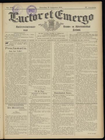 Luctor et Emergo. Antirevolutionair nieuws- en advertentieblad voor Zeeland / Zeeuwsch-Vlaanderen. Orgaan ter verspreiding van de christelijke beginselen in Zeeuwsch-Vlaanderen 1914-08-15