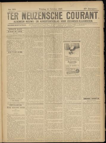 Ter Neuzensche Courant. Algemeen Nieuws- en Advertentieblad voor Zeeuwsch-Vlaanderen / Neuzensche Courant ... (idem) / (Algemeen) nieuws en advertentieblad voor Zeeuwsch-Vlaanderen 1927-10-14
