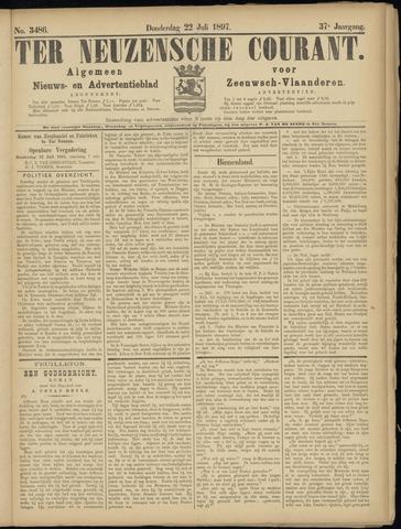 Ter Neuzensche Courant. Algemeen Nieuws- en Advertentieblad voor Zeeuwsch-Vlaanderen / Neuzensche Courant ... (idem) / (Algemeen) nieuws en advertentieblad voor Zeeuwsch-Vlaanderen 1897-07-22