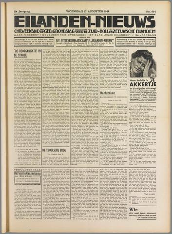 Eilanden-nieuws. Christelijk streekblad op gereformeerde grondslag 1938-08-17