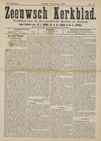 Zeeuwsche kerkbode, weekblad gewijd aan de belangen der gereformeerde kerken/ Zeeuwsch kerkblad 1907-11-01