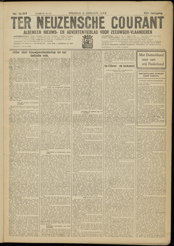 Ter Neuzensche Courant. Algemeen Nieuws- en Advertentieblad voor Zeeuwsch-Vlaanderen / Neuzensche Courant ... (idem) / (Algemeen) nieuws en advertentieblad voor Zeeuwsch-Vlaanderen 1942-01-02