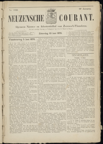 Ter Neuzensche Courant. Algemeen Nieuws- en Advertentieblad voor Zeeuwsch-Vlaanderen / Neuzensche Courant ... (idem) / (Algemeen) nieuws en advertentieblad voor Zeeuwsch-Vlaanderen 1876-06-10