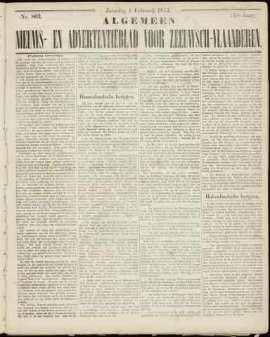 Ter Neuzensche Courant. Algemeen Nieuws- en Advertentieblad voor Zeeuwsch-Vlaanderen / Neuzensche Courant ... (idem) / (Algemeen) nieuws en advertentieblad voor Zeeuwsch-Vlaanderen 1873-02-01