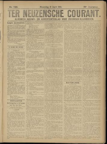 Ter Neuzensche Courant. Algemeen Nieuws- en Advertentieblad voor Zeeuwsch-Vlaanderen / Neuzensche Courant ... (idem) / (Algemeen) nieuws en advertentieblad voor Zeeuwsch-Vlaanderen 1921-04-18