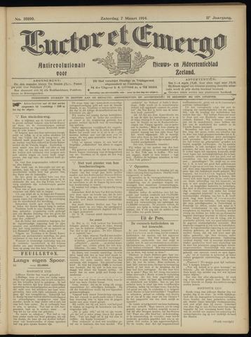Luctor et Emergo. Antirevolutionair nieuws- en advertentieblad voor Zeeland / Zeeuwsch-Vlaanderen. Orgaan ter verspreiding van de christelijke beginselen in Zeeuwsch-Vlaanderen 1914-03-07