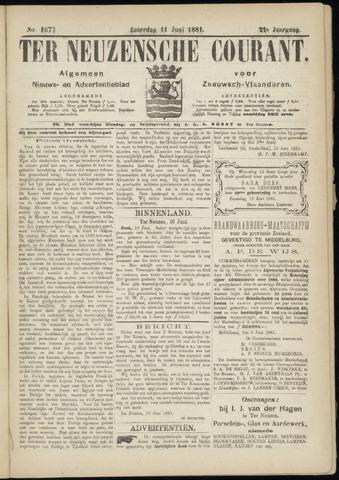 Ter Neuzensche Courant. Algemeen Nieuws- en Advertentieblad voor Zeeuwsch-Vlaanderen / Neuzensche Courant ... (idem) / (Algemeen) nieuws en advertentieblad voor Zeeuwsch-Vlaanderen 1881-06-11