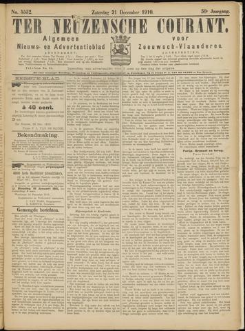 Ter Neuzensche Courant. Algemeen Nieuws- en Advertentieblad voor Zeeuwsch-Vlaanderen / Neuzensche Courant ... (idem) / (Algemeen) nieuws en advertentieblad voor Zeeuwsch-Vlaanderen 1910-12-31