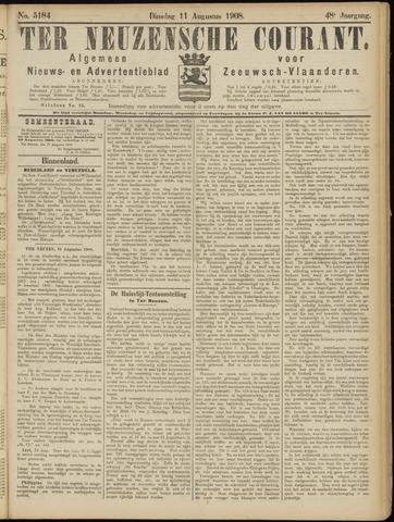 Ter Neuzensche Courant. Algemeen Nieuws- en Advertentieblad voor Zeeuwsch-Vlaanderen / Neuzensche Courant ... (idem) / (Algemeen) nieuws en advertentieblad voor Zeeuwsch-Vlaanderen 1908-08-11